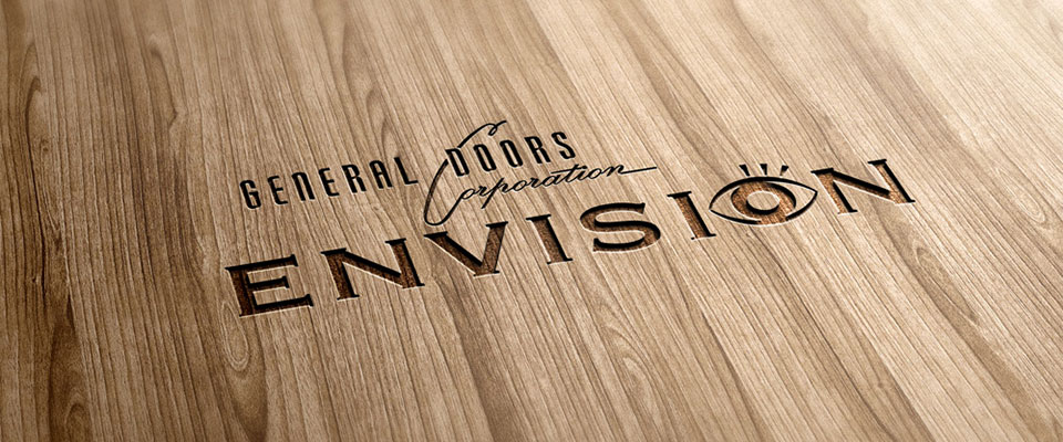 General Doors Corporation Envision & Home | Envision General Doors